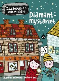 Diamantmysteriet (LasseMajas detektivbyrå, #1)