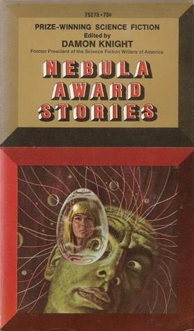 Nebula Award Stories by Damon Knight