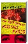 The return of Hjärtans fröjd (Hjärtans fröjd, #2)