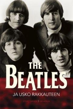The Beatles ja usko rakkauteen by Steve Turner