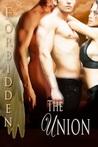 The Union (Forbidden, #3.5)