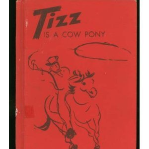 Tizz Is a Cow Pony