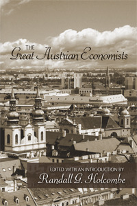 The Great Austrian Economists
