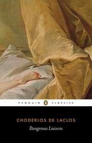 Dangerous Liaisons by Pierre-Ambroise Choderlos d...