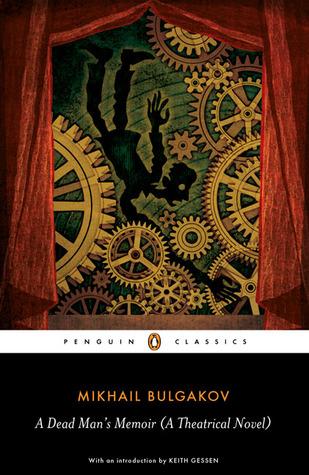 A Dead Man's Memoir: A Theatrical Novel