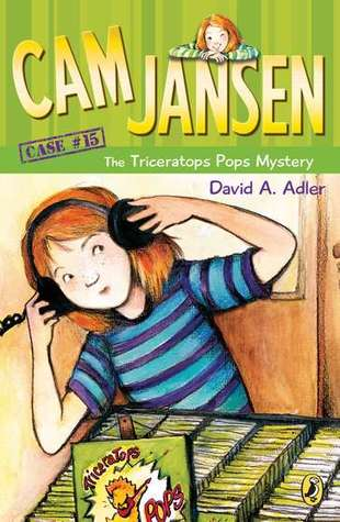 Cam Jansen and the Triceratops Pops Mystery (Cam Jansen Mysteries, #15)