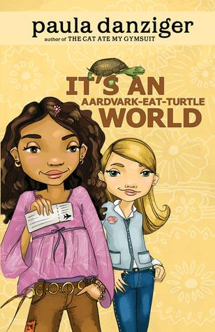 Its An Aardvark Eat Turtle World By Paula Danziger