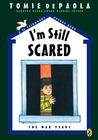 I'm Still Scared: A 26 Fairmount Avenue Book (26 Fairmount Avenue, #6)