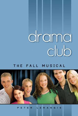 The Fall Musical (Drama Club, #1)