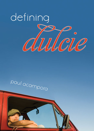 Ebook Defining Dulcie by Paul Acampora TXT!