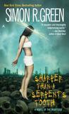 Sharper Than a Serpent's Tooth by Simon R. Green