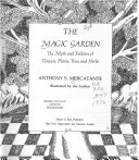 the-magic-garden-the-myth-and-folklore-of-flowers-plants-trees-and-herbs
