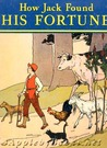 How Jack Found His Fortune and Other Stories