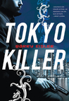 Tokyo Killer by Barry Eisler