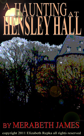 Ebook A Haunting at Hensley Hall by Merabeth James PDF!