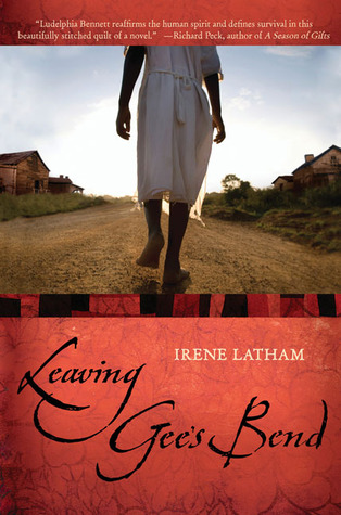 Leaving Gee's Bend by Irene Latham