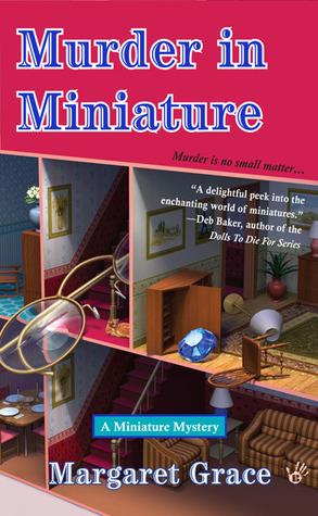 Murder in Miniature (Miniature Mystery, #1)