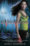 La Vida Vampire (Oldest City Vampire, #1)