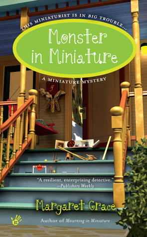 Monster in Miniature (Miniature Mystery, #5)