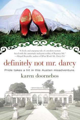 Definitely Not Mr. Darcy by Karen Doornebos