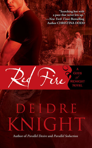 Red Fire by Deidre Knight