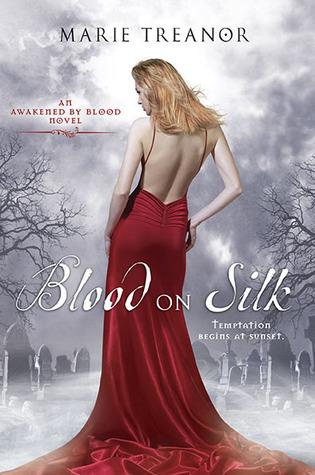 Blood on Silk (Awakened by Blood, #1)