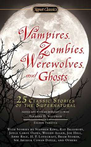Vampires, Zombies, Werewolves and Ghosts by Barbara H. Solomon