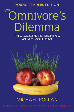 the-omnivore-s-dilemma-the-secrets-behind-what-you-eat