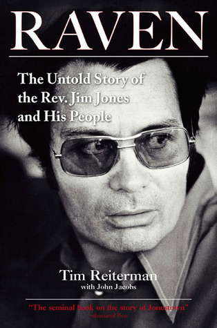 Tim Reiterman: Raven: The Untold Story of the Rev. Jim Jones and His People
