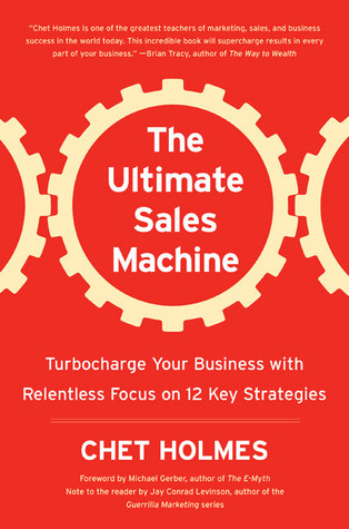 Ultimate Sales Machine by Chet Holmes