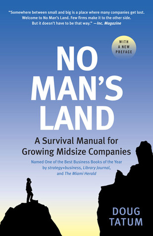 no-man-s-land-a-survival-manual-for-growing-midsize-companies