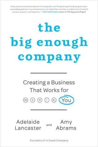 The Big Enough Company by Adelaide Lancaster