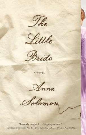 The Little Bride by Anna Solomon
