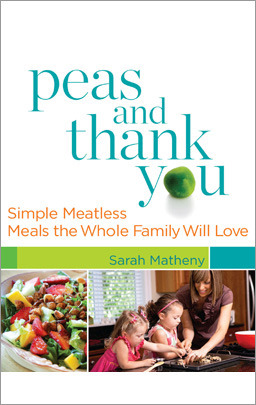 Peas and Thank You by Sarah Matheny