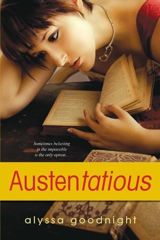 Austentatious by Alyssa Goodnight