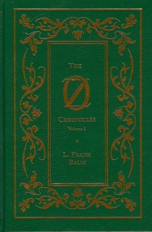 The Oz Chronicles: Volume 2
