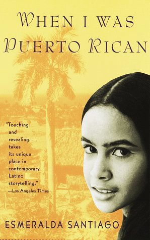 when i was puerto rican When i was puerto rican by esmeralda santiago available in trade paperback on powellscom, also read synopsis and reviews selling over 16,000 copies in hardcover, this triumphant coming-of-age memoir is now available in.