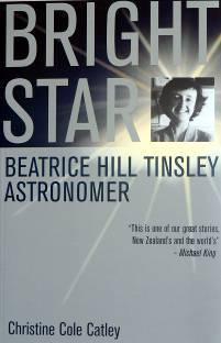 Bright Star: Beatrice Hill Tinsley, Astronomer