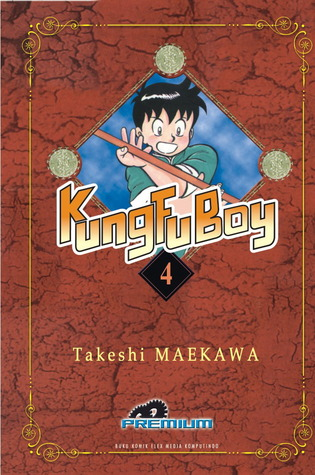 Kungfu Boy #4 by Takeshi Maekawa