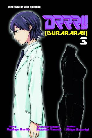 DRRR!! Durarara!! 3 (Durarara!! Manga, #3)