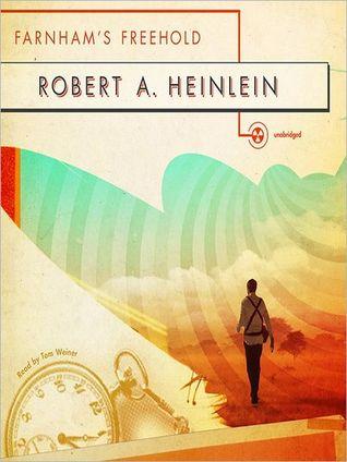 Farnham's Freehold: A Novel