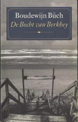 De Bocht van Berkhey by Boudewijn Büch