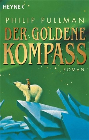 Der Goldene Kompass (His Dark Materials, #1)