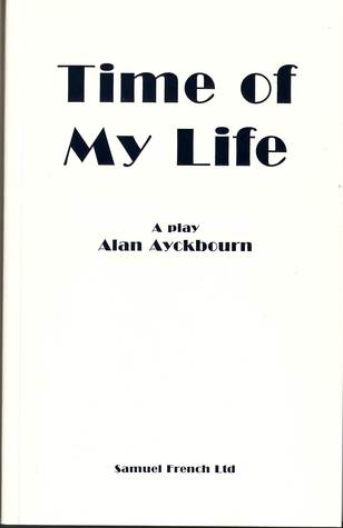 Time of My Life (Acting Edition)