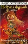 Heltenes slagmark (Sværd og trolddom, #24)
