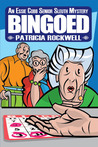 Bingoed (Essie Cobb Senior Sleuth, #1)