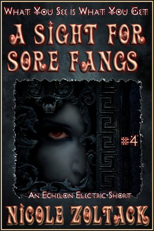 A Sight for Sore Fangs by Nicole Zoltack