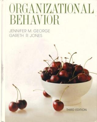 Understanding and managing organizational behavior by jennifer m george fandeluxe Choice Image