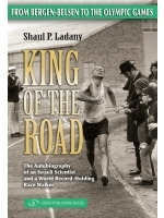King of the Road by Shaul Ladany