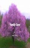 Family Care by Jessa Callaver